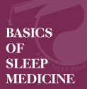 Basics of Sleep Center Management: Staff Training and Certification