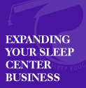 Intermediate Sleep Center Management: Expanding Your Sleep Center Business Series - Portable Monitoring