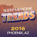 2016 Sleep Medicine Trends: 31 Modules